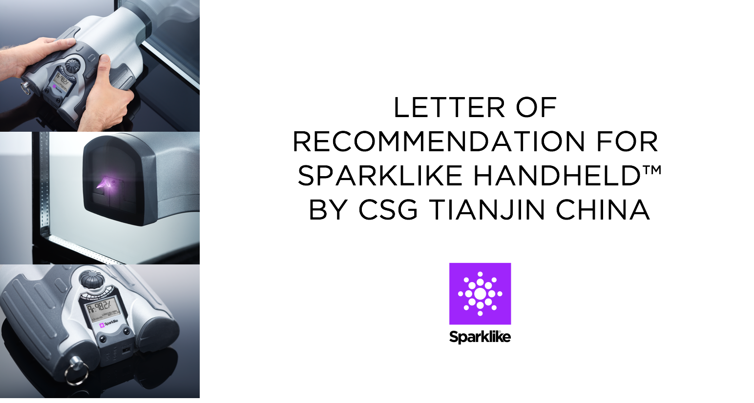 Letter of recommendation for Sparklike Handheld by CSG Tianjin China